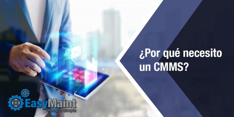 ¿Por qué necesito un CMMS - Software de Mantenimiento?