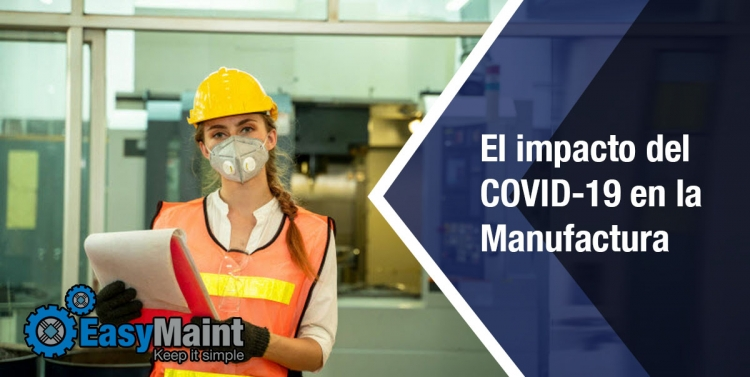 El impacto del COVID-19 en la Manufactura